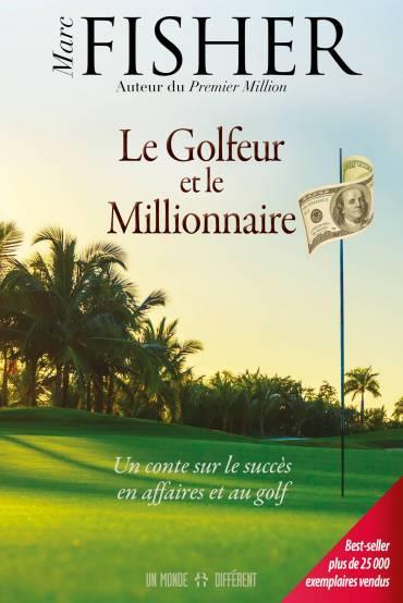 GOLFEUR ET LE MILLIONNAIRE (LE)