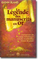 Légende des manuscrits en or (La)