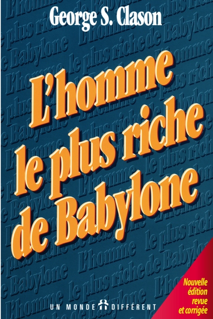 HOMME LE PLUS RICHE DE BABYLONE (L') NOUV. ÉDITION