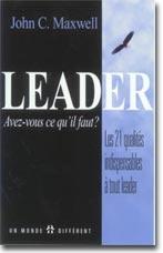 LEADER AVEZ-VOUS CE QU'IL VOUS FAUT ?