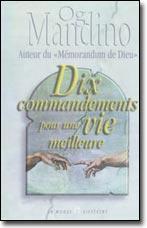 Dix commandements pour une vie meilleure