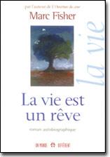 Vie est un rêve (La)