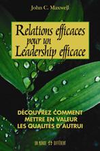 Relations Efficaces pour un leadership efficace