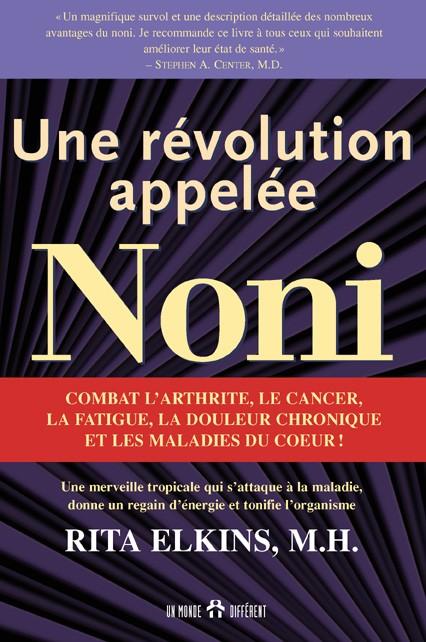 Révolution appelée noni (Une)