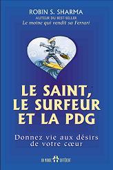 Saint, le surfeur et la PDG (Le)