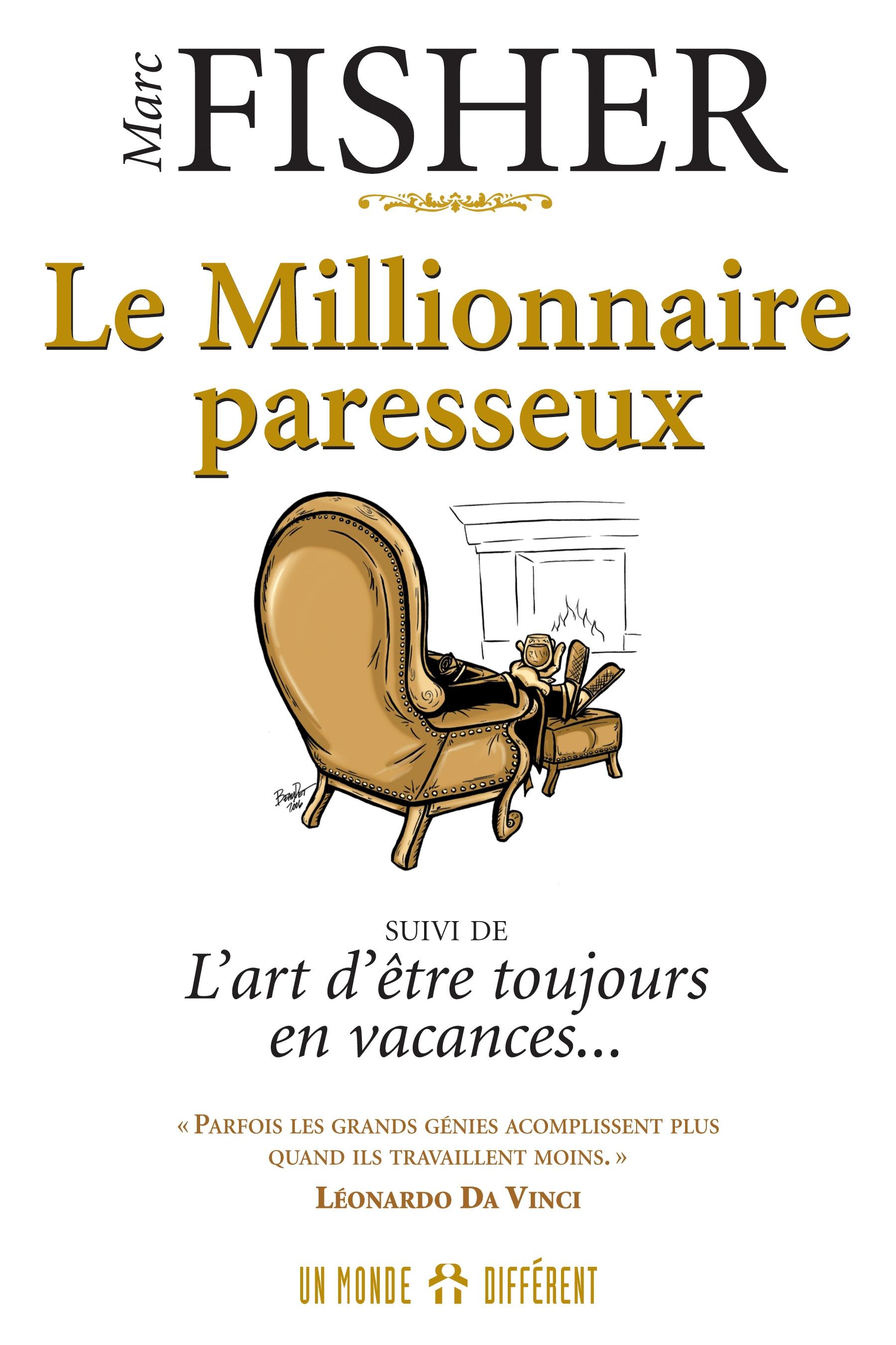MILLIONNAIRE PARESSEUX (LE)