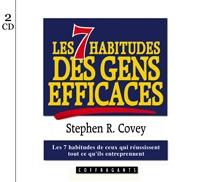 7 HABITUDES DES GENS EFFICACES (LES) / CD