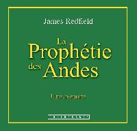 PROPHÉTIE DES ANDES (LA) / CD
