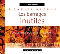 BARRAGES INUTILES (LES) / CD