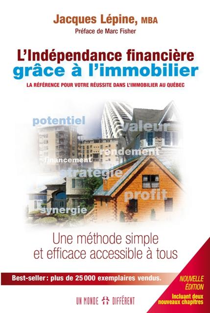 INDÉPENDANCE FINANCIÈRE GRÂCE À L'IMMOBILIER (L')-NOUV. ÉDITION