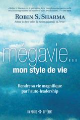 MÉGAVIE...MON STYLE DE VIE (LA)