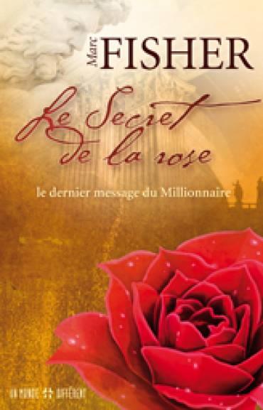 SECRET DE LA ROSE, LE