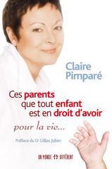 CES PARENTS QUE TOUT ENFANT EST EN DROIT D'AVOIR