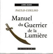 MANUEL DU GUERRIER DE LA LUMIÈRE / CD