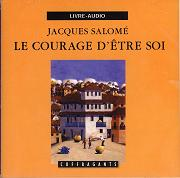 COURAGE D'ÊTRE SOI (LE) / CD