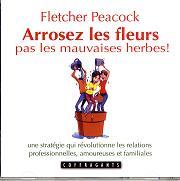 ARROSEZ LES FLEURS PAS LES MAUVAISES HERBES! / CD