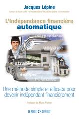 INDÉPENDANCE FINANCIÈRE AUTOMATIQUE