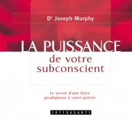 PUISSANCE DE VOTRE SUBCONSCIENT (LA) / CD