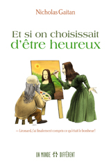 ET SI ON CHOISISSAIT D'ÊTRE HEUREUX!