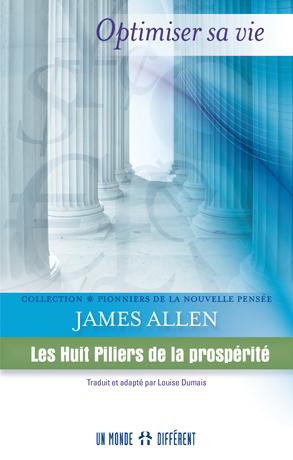 HUIT PILIERS DE LA PROSPÉRITÉ (LES)