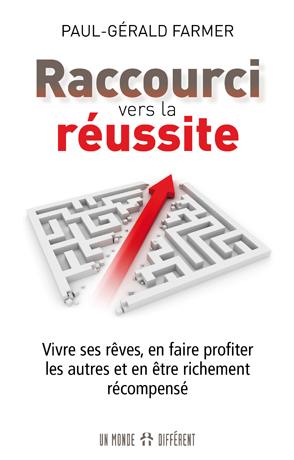 RACCOURCI VERS LA RÉUSSITE
