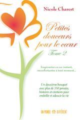 PETITES DOUCEURS POUR LE COEUR / TOME 2