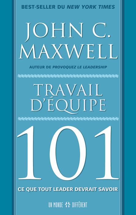 TRAVAIL D'ÉQUIPE 101