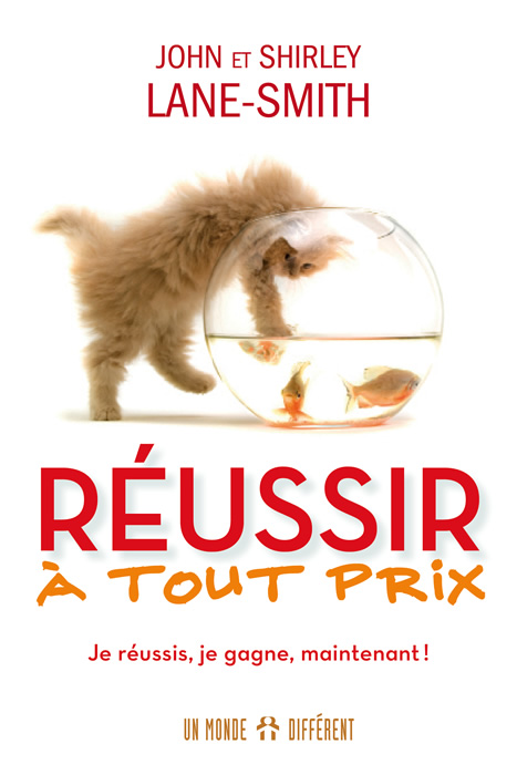 RÉUSSIR À TOUT PRIX / NOUV. ÉDITION