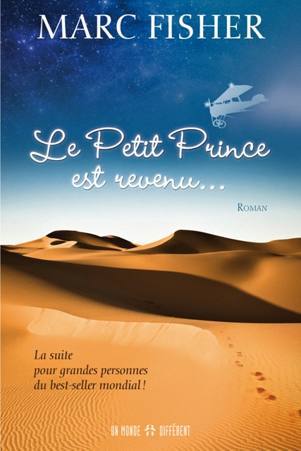 PETIT PRINCE EST REVENU... (LE)