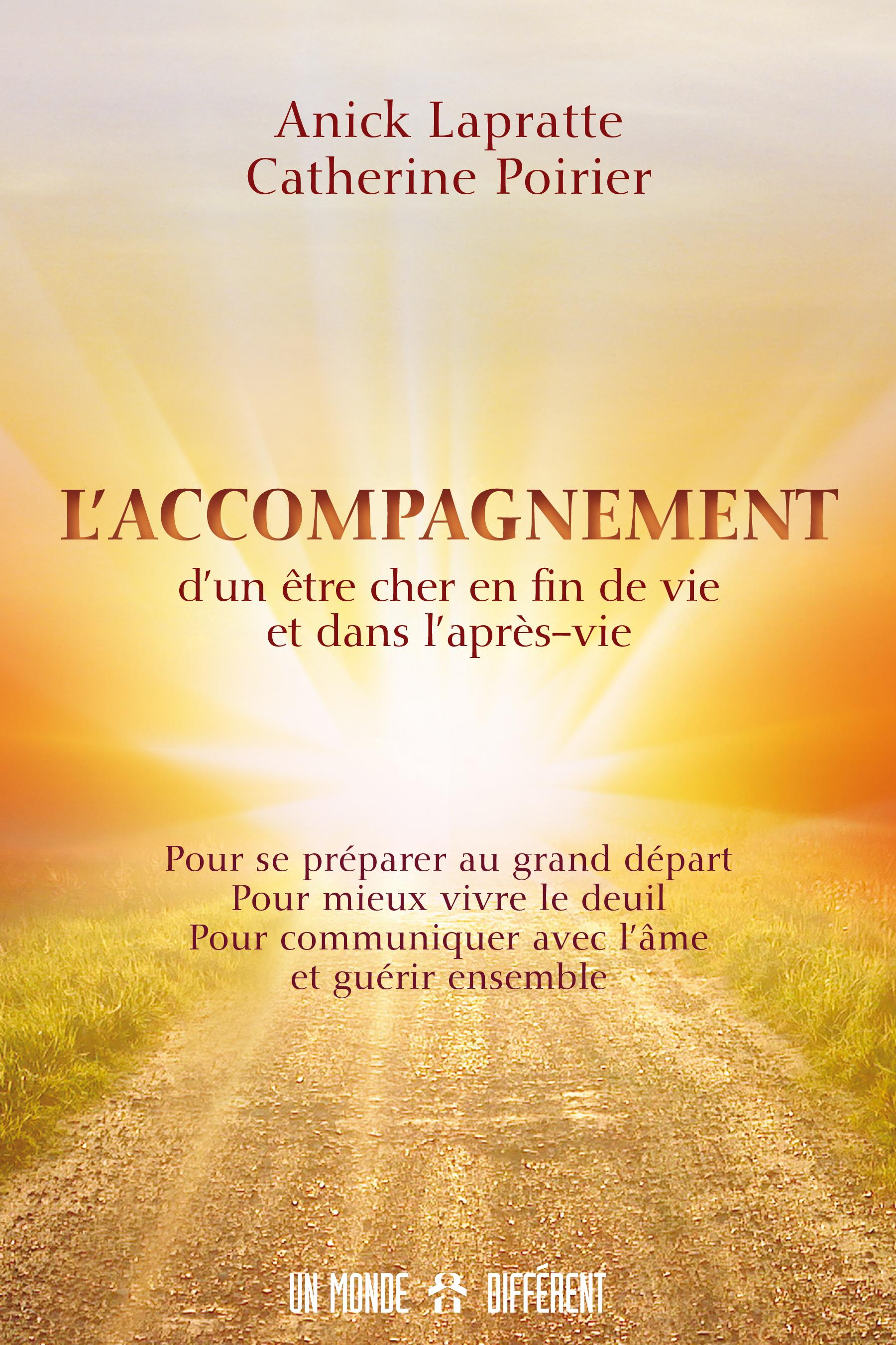 ACCOMPAGNEMENT D'UN ÊTRE CHER EN FIN DE VIE ET DANS L'APRÈS VIE