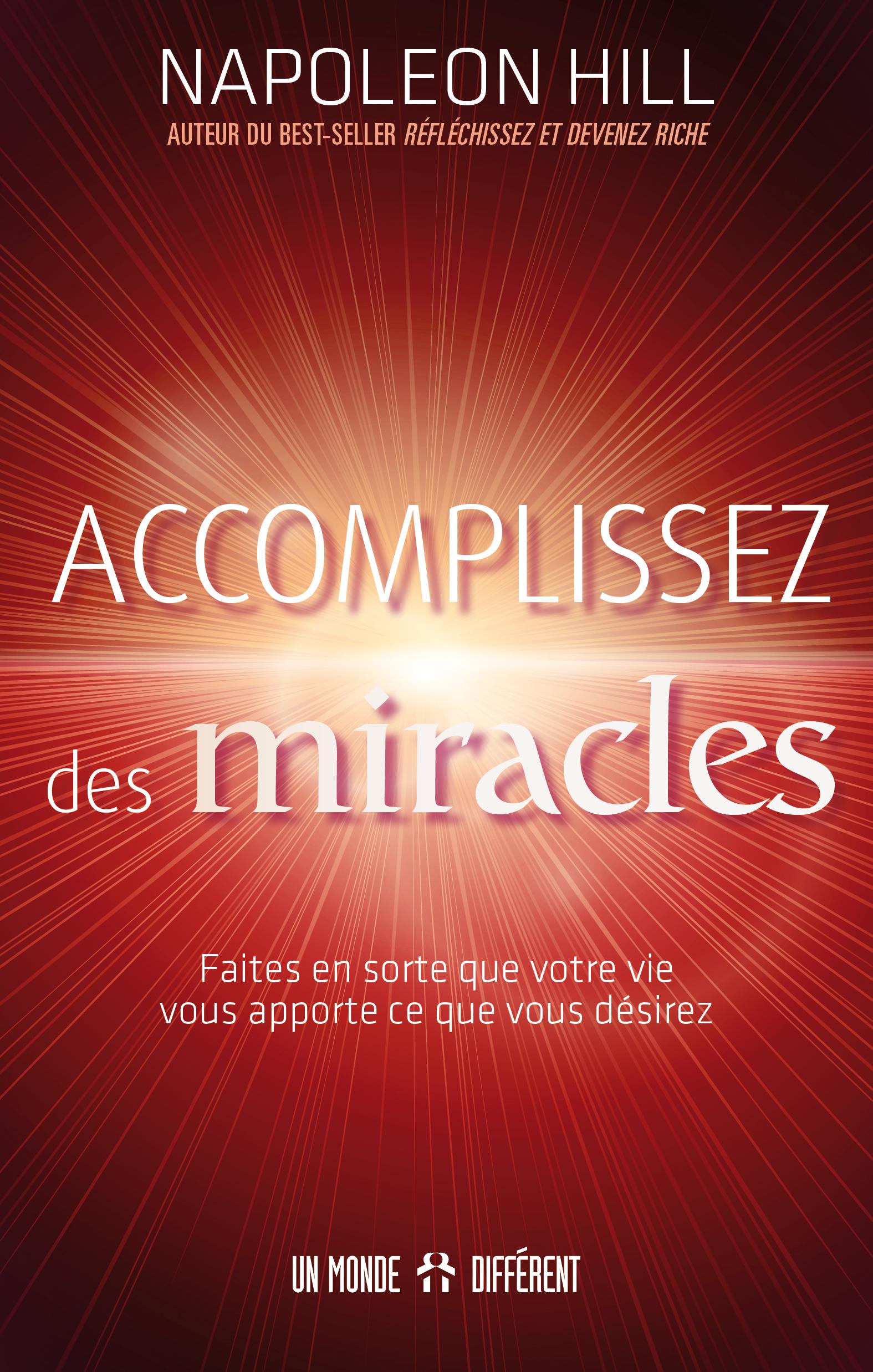 ACCOMPLISSEZ DES MIRACLES