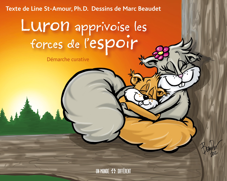 LURON APPRIVOISE LES FORCES DE L'ESPOIR