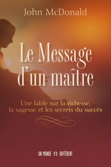 MESSAGE D'UN MAÎTRE (LE)