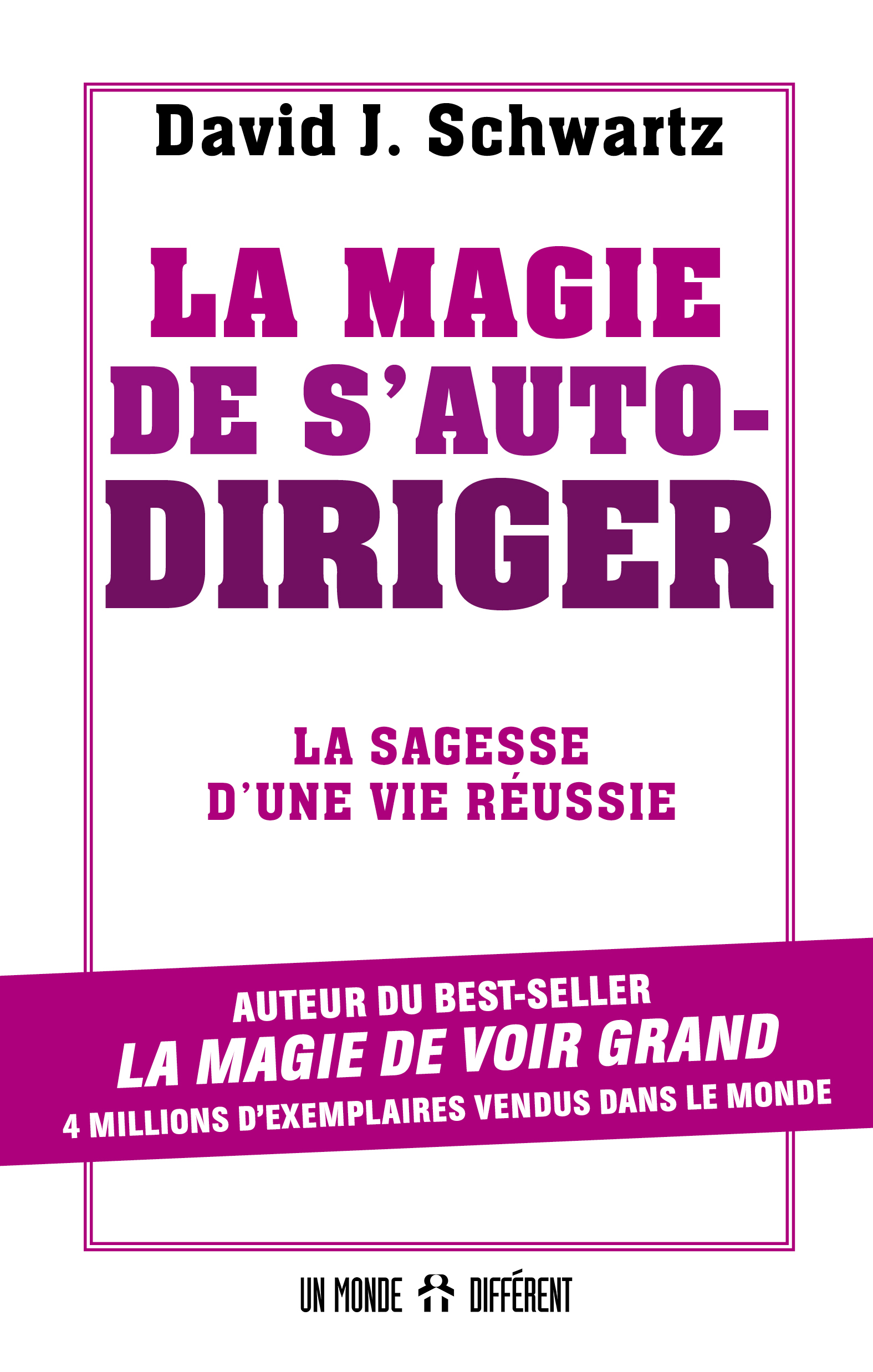 MAGIE DE S'AUTODIRIGER (LA)