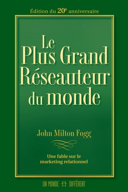 PLUS GRAND RÉSEAUTEUR DU MONDE (LE)