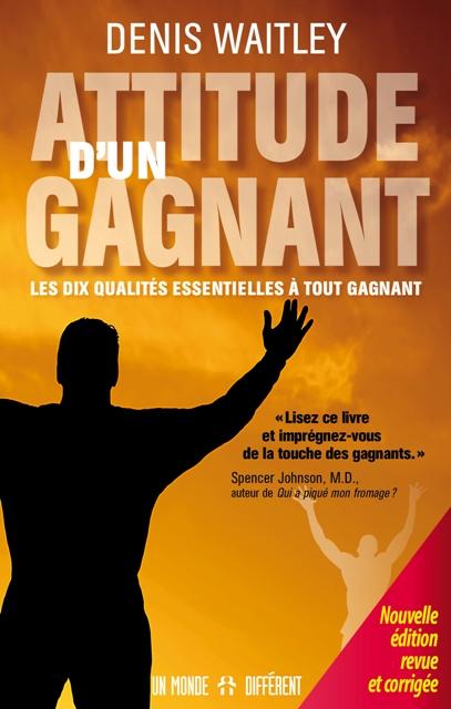 ATTITUDE D'UN GAGNANT / NOUV. ÉDITION