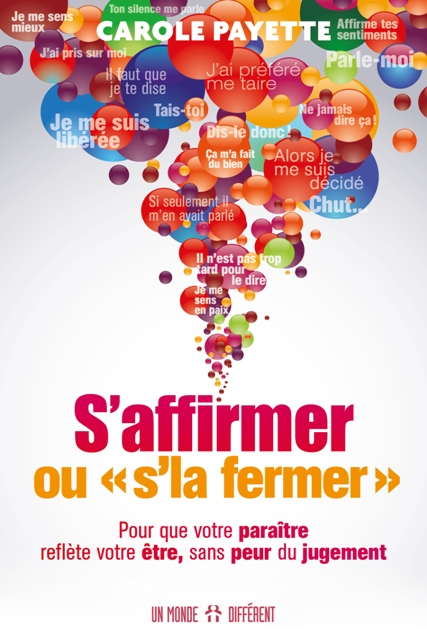 S'AFFIRMER OU S'LA FERMER