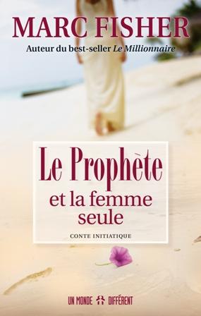 PROPHÈTE ET LA FEMME SEULE (LE)