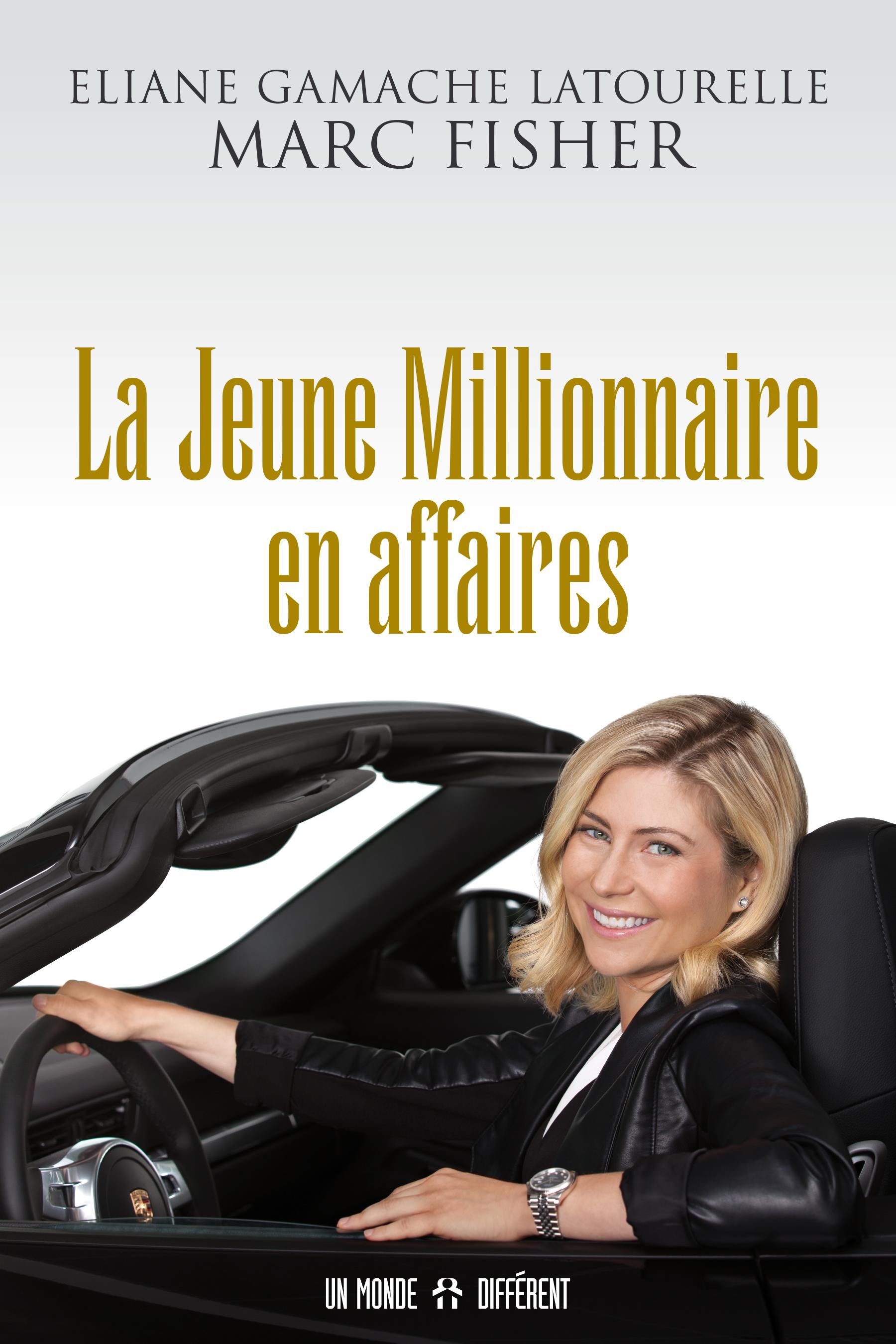 JEUNE MILLIONNAIRE EN AFFAIRES (LA)