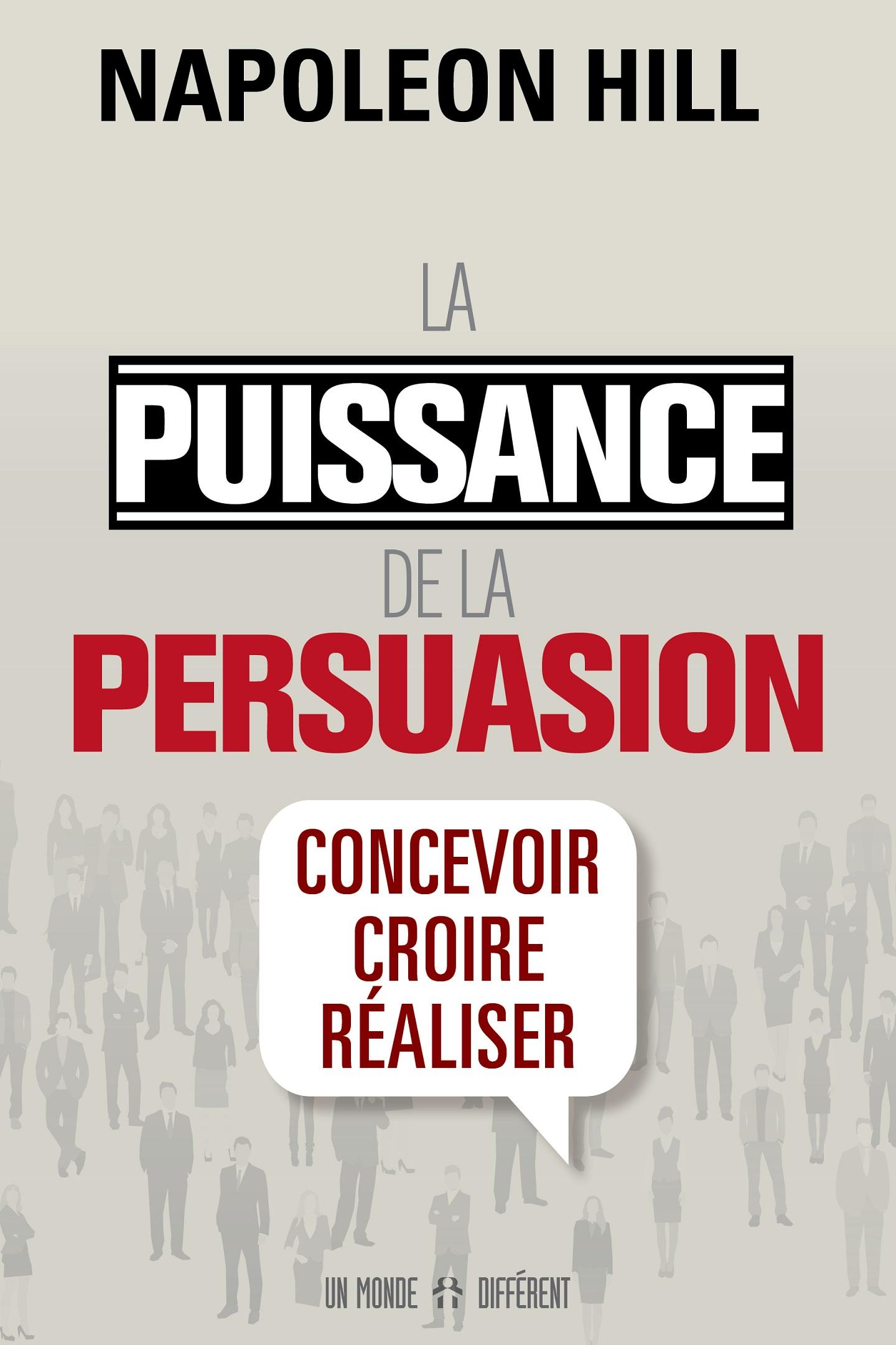PUISSANCE DE LA PERSUASION (LA)