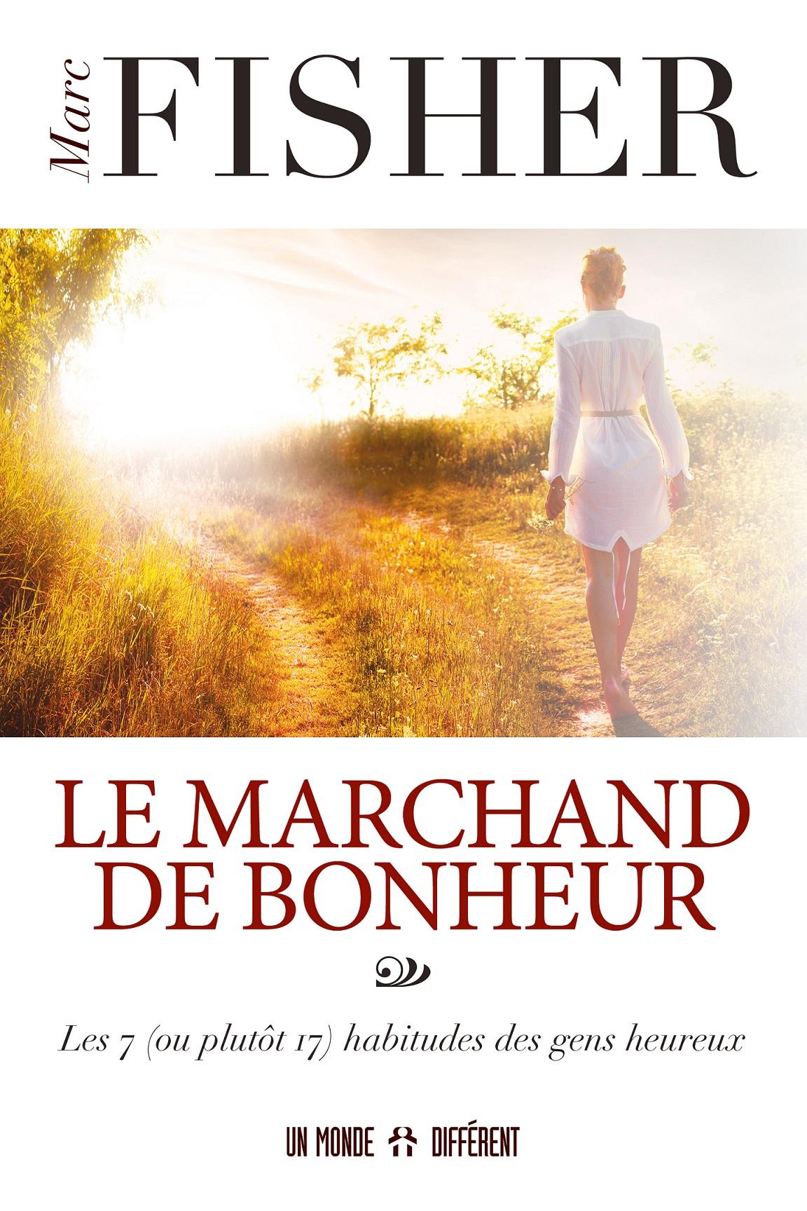 MARCHAND DE BONHEUR (LE)